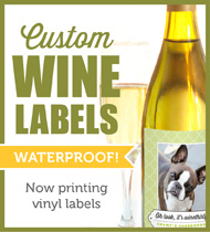 http://www.myownlabels.com/wine/?utm_source=blog&utm_medium=ad&utm_term=winelabels&utm_campaign=blogad